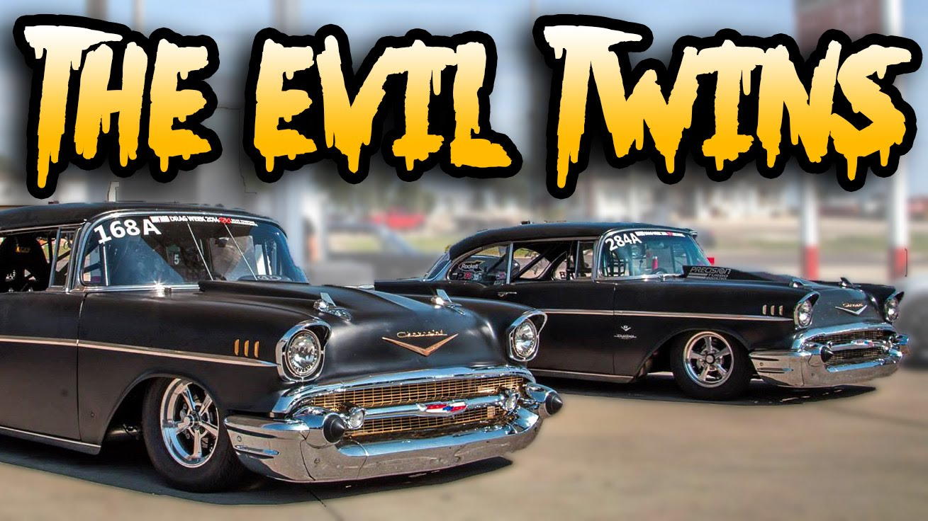 6,000hp of Twin Turbo \'57 Chevys - THE EVIL TWINS